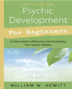 Psychic Development for Beginners - William W. Hewitt